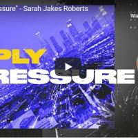 "Message: Sarah Jakes Roberts -""Apply Pressure"""