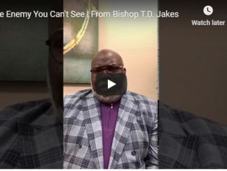 TD Jakes Sermon - The Enemy You Can't See