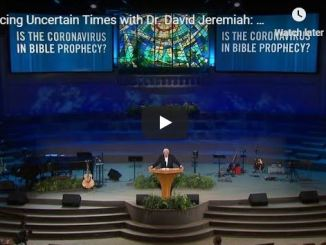 David Jeremiah Message - Is the Coronavirus in Bible Prophecy