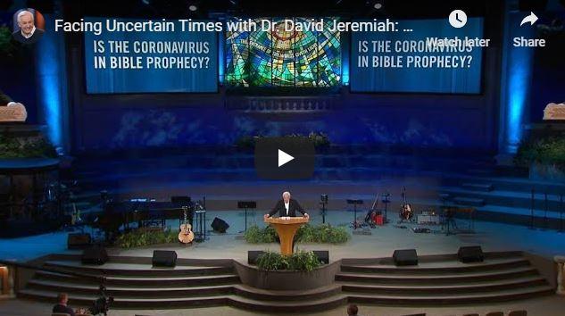 David Jeremiah Message - Is the Coronavirus in Bible Prophecy
