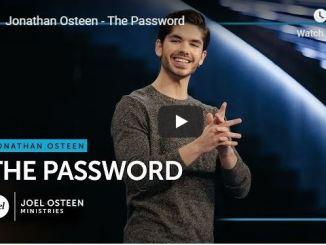 Jonathan Osteen sermon - Password