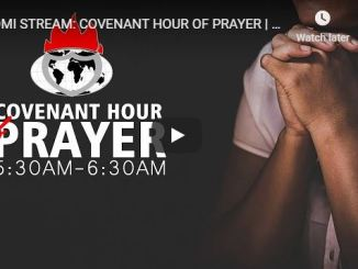 Covenant Hour Of Prayer With David Oyedepo and Living Faith Church