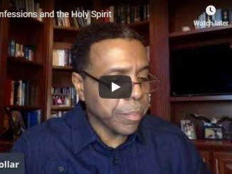 Creflo Dollar Sermon - Confessions and the Holy Spirit