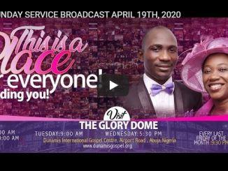 Dunamis Church Sunday Live Service April 19 2020