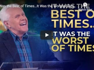 Jesse Duplantis - It Was the Best of Times…It Was the Worst of Times