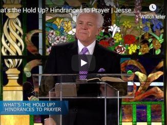 Jesse Duplantis Sermon - Hindrances to Prayer