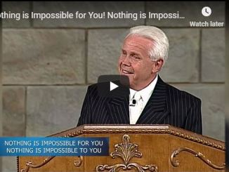 Jesse Duplantis Sermon - Nothing is Impossible for You