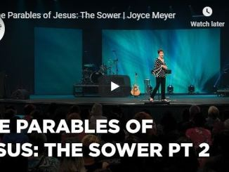 Joyce Meyer Message - The Parables of Jesus - The Sower
