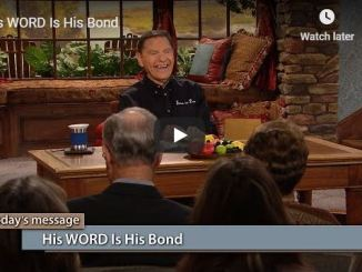 Kenneth Copeland Sermon - His WORD Is His Bond