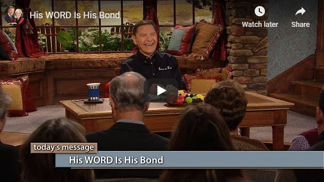 Kenneth Copeland Sermon - His WORD Is His Bond