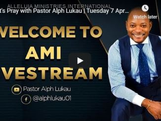 Let Us Pray with Pastor Alph Lukau