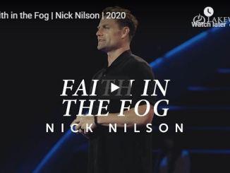Nick Nilson Sermon - Faith in the Fog