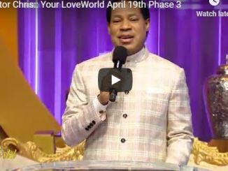 Pastor Chris Oyakhilome - Your Love World April 19 2020