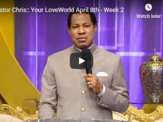 Pastor Chris Oyakhilome - Your LoveWorld April 8 2020