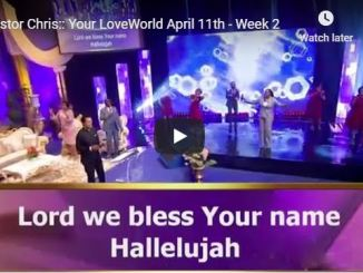 Pastor Chris Your LoveWorld April 11 2020