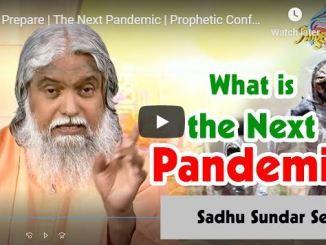 Prophet Sadhu Sundar Selvaraj - The Next Pandemic