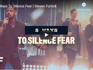 Steven Furtick Sermon - 5 Ways To Silence Fear