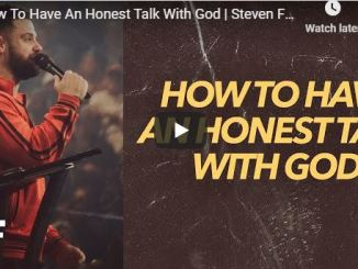 Steven Furtick Sermon - How To Have An Honest Talk With God
