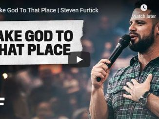 Steven Furtick Sermon - Take God To That Place
