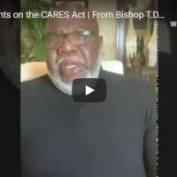 "Sermon: TD Jakes - ""My Thoughts on the CARES Act"""