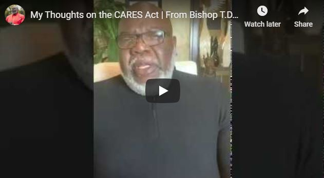 TD Jakes Sermon - My Thoughts on the CARES Act