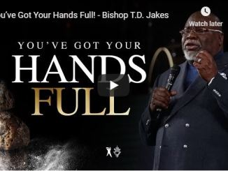 Bishop TD Jakes Sermon May 10 2020