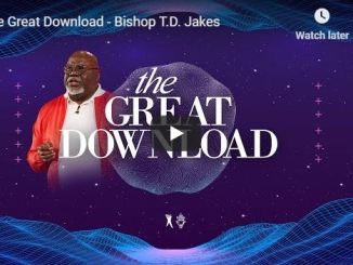 Bishop TD Jakes Sunday Sermon - The Great Download - May 31 2020