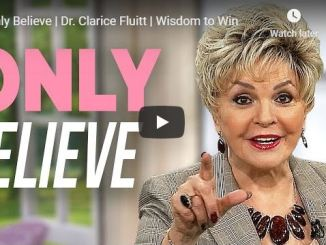 Clarice Fluitt Message - Only Believe - May 2020
