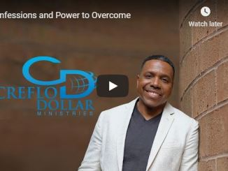 Creflo Dollar Ministries - Confessions and Power to Overcome