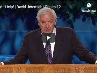 David Jeremiah Sermon - Lord—Help - May 27 2020