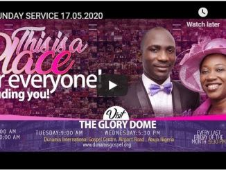 Dunamis Church Live Sunday Service With Pastor Paul Enenche May 17