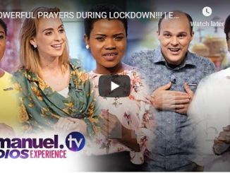 Emmanuel TV Team - Powerful Prayers During Lockdown - May 1 2020