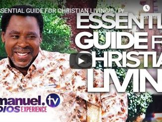 Essential Guide For Christian Living By Prophet TB Joshua