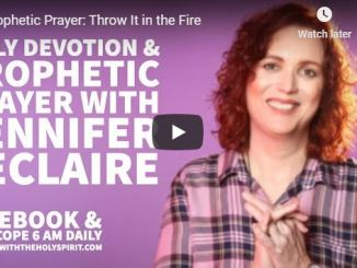 Jennifer Leclaire Message - Throw It in the Fire - May 1 2020