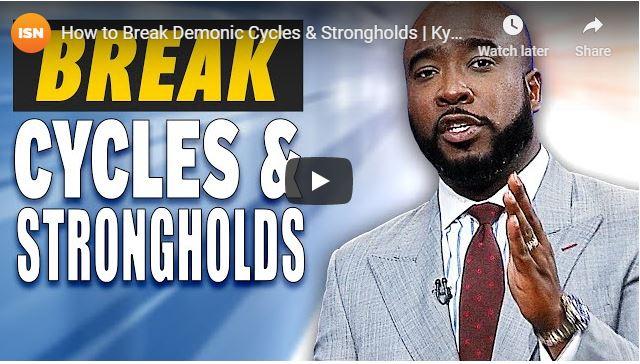 Kynan Bridges Sermon - How to Break Demonic Cycles & Strongholds