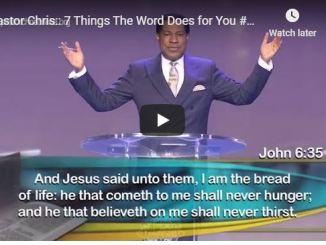 Pastor Chris Oyakhilome - 7 Things The Word Does for You - May 2020
