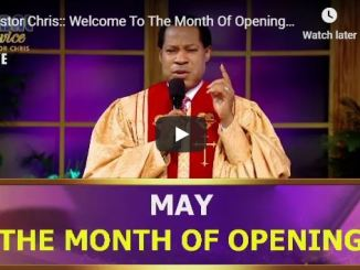 Pastor Chris Oyakhilome Prayer & Declarations For Month Of May 2020