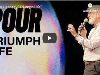Pastor Jim Hennesy Sermon - Triumph Life