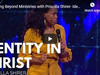 Priscilla Shirer Message - Identity in Christ - May 20 2020