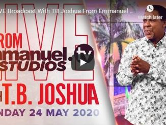 TB Joshua Sunday Live Service May 24 2020 In SCOAN