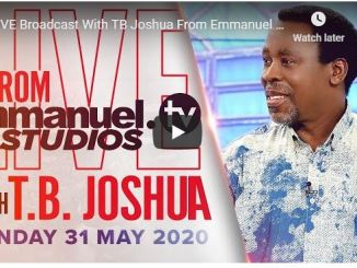 TB Joshua Sunday Service May 31 2020 With Emmanuel TV Choir