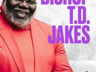 Bishop TD Jakes Birthday Take 6 2020