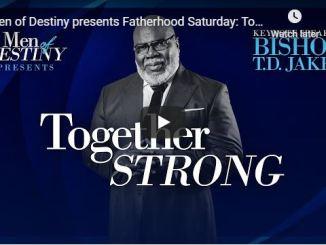 Bishop TD Jakes & Dexter Jakes - Fatherhood Saturday - June 20 2020