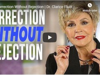 Dr. Clarice Fluitt Message - Correction Without Rejection - June 2020