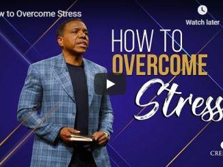 Creflo Dollar Sermon - How to Overcome Stress - June 14 2020