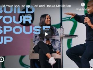 Earl and Oneka McClellan - Build Your Spouse Up - June 2020