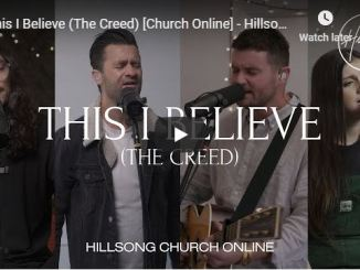 Hillsong Worship - This I Believe (The Creed) - June 2020