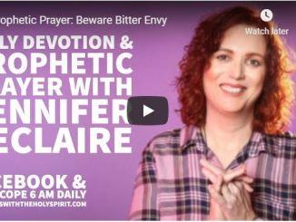 Jennifer Leclaire Message - Beware Bitter Envy - June 11 2020