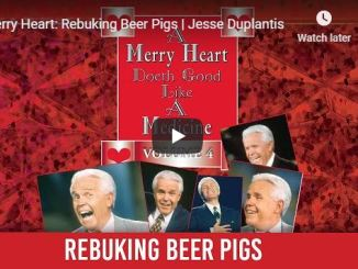 Jesse Duplantis Message - Merry Heart - Rebuking Beer Pigs - June 5 2020