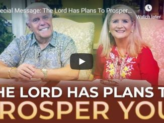 Jesse and Cathy Duplantis - The Lord Has Plans To Prosper You - 2020